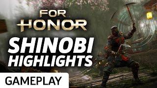 For Honor - Shinobi Highlights Gameplay