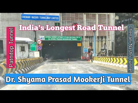 Chenani Nashri Tunnel|Dr. Shyama Prasad Mookerji Tunnel|India's Longest Road Tunnel|Jammu & Kashmir from YouTube · Duration:  6 minutes 20 seconds