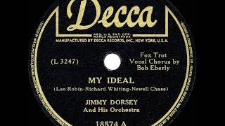 Watch Jimmy Dorsey My Ideal video