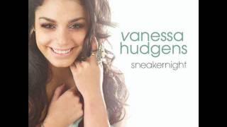 Vanessa Hudgens - Sneakernight (Audio)