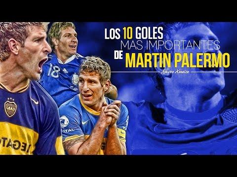 Los 10 goles más importantes de Martin Palermo.