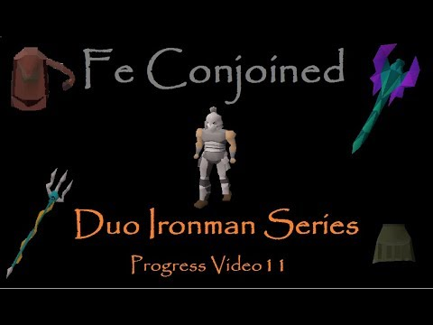 OSRS: Fe Conjoined - Duo Ironman: Ep 11