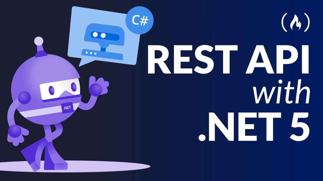 .NET 5 REST API Tutorial - Build From Scratch With C#