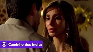 Caminho das Índias: capítulo 23 da novela, quarta, 26 de agosto, na Globo