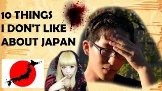A Japanese Guy Says 10 Things He DOESN'T Like About Japan