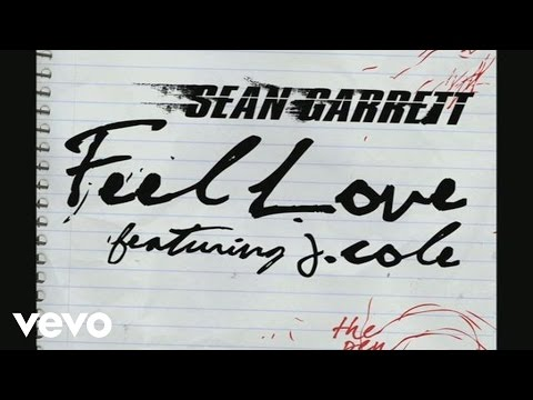 Sean Garrett - Feel Love ft. J. Cole
