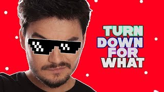 TOP 10 TURN DOWN FOR WHAT DOS YOUTUBERS #5