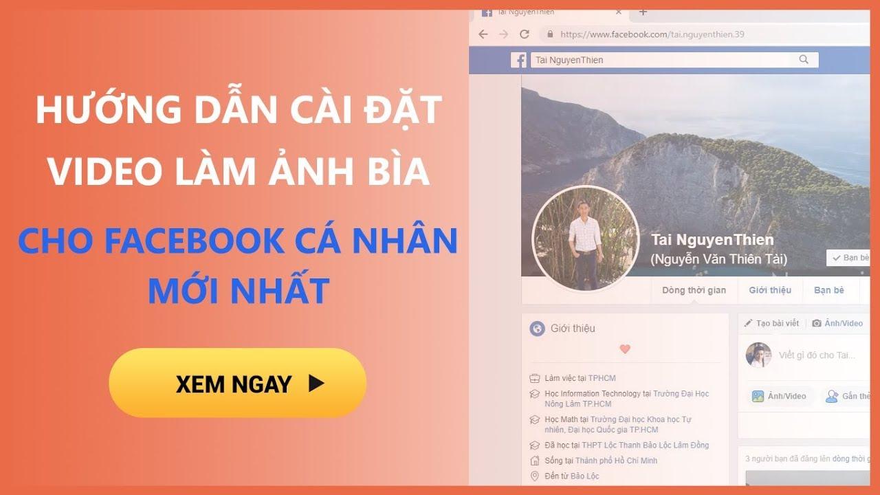 Hướng dẫn đặt video làm ảnh bìa cho facebook cá nhân mới nhất 2019