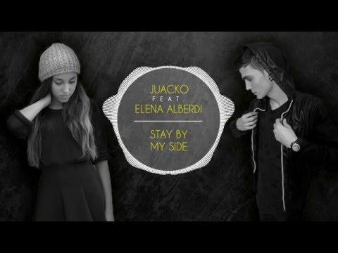 Juacko Feat. Elena Alberdi - Stay by my side