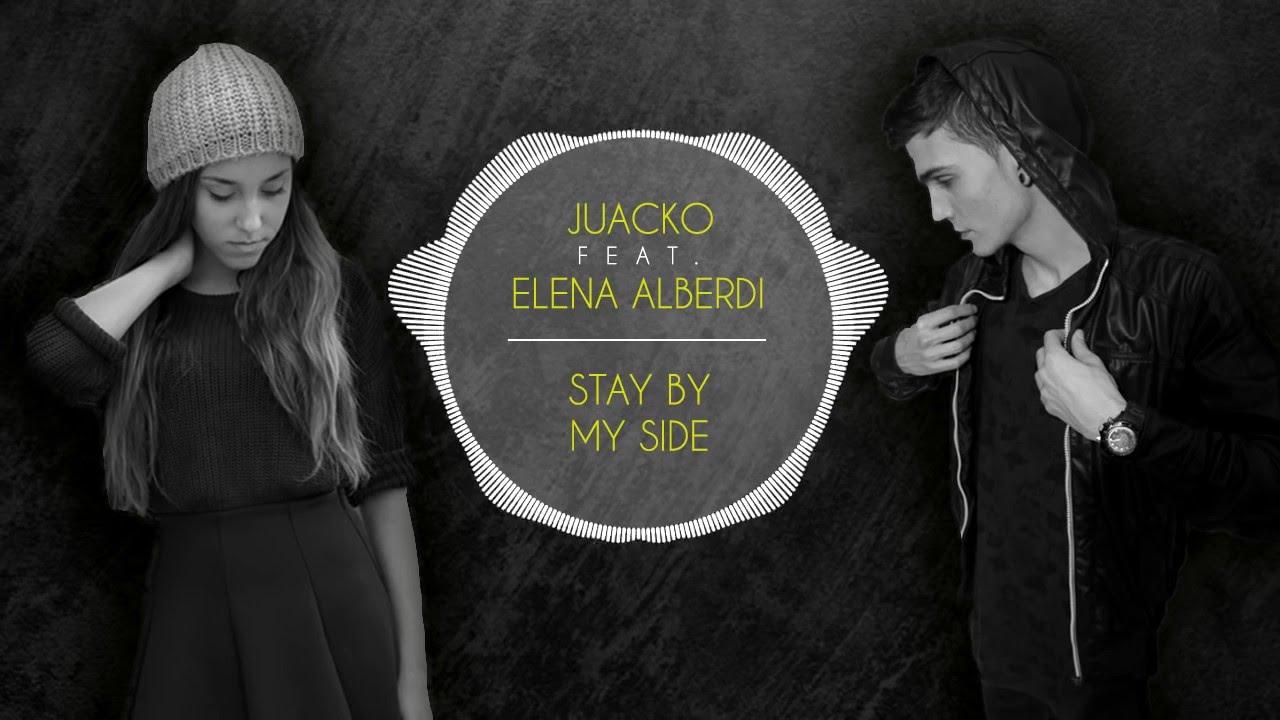 Juacko feat elena alberdi stay by my side youtube - Elena alberdi ...