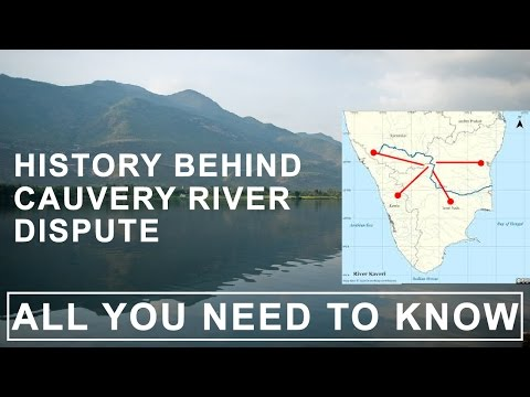History Behind Cauvery Water Dispute