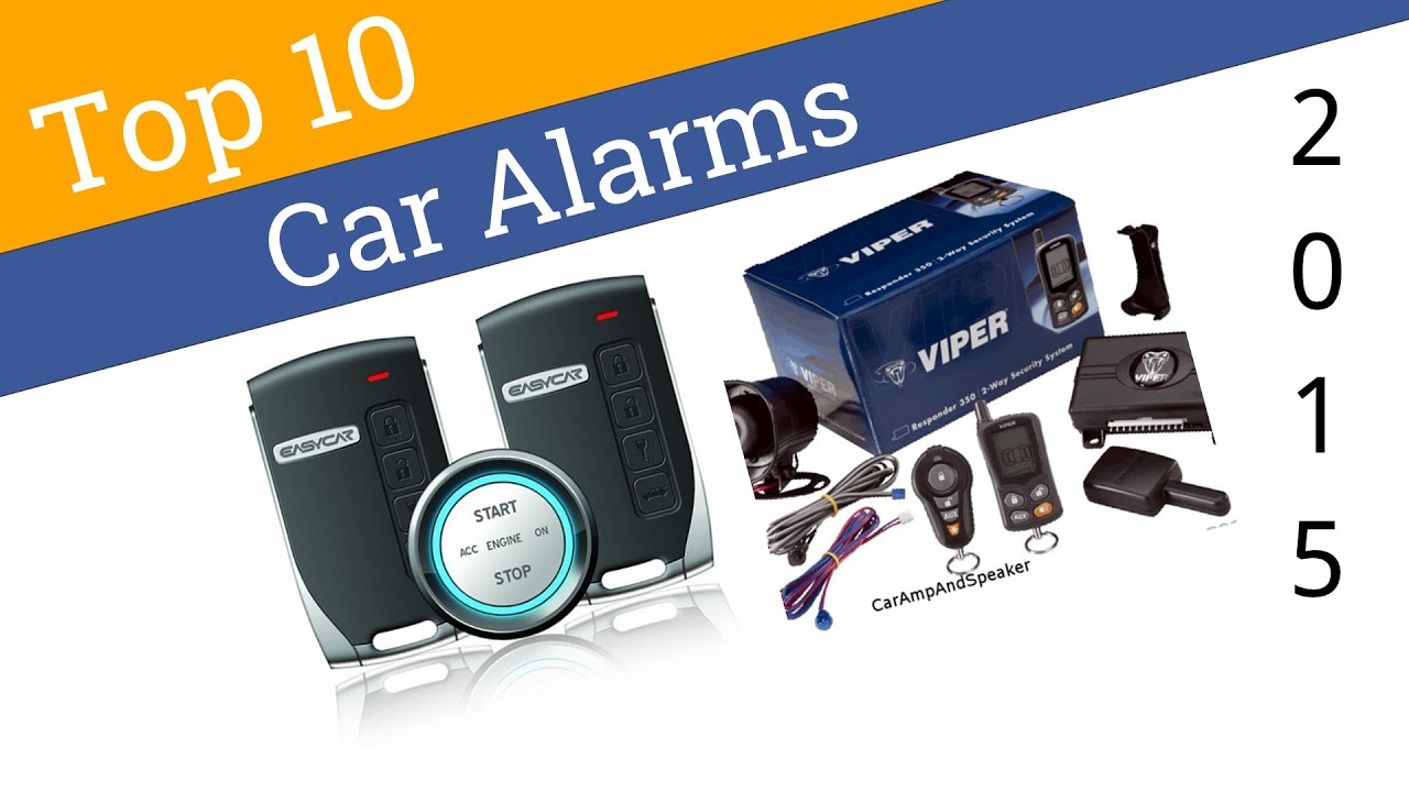 10 Best Car Alarms 2015 - YouTube