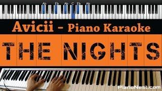 Avicii - The Nights - Piano Karaoke / Sing Along