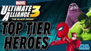 MARVEL ULTIMATE ALLIANCE 3 | TOP TIER HEROES GUIDE