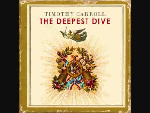 Timothy Carroll - The Deepest Dive