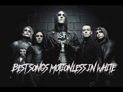 Top 10 Best Songs Motionless In White