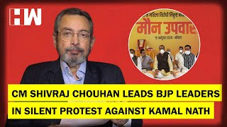 The Vinod Dua Show Ep 370: CM Shivraj Chouhan leads BJP leaders in silent protest against Kamal Nath
