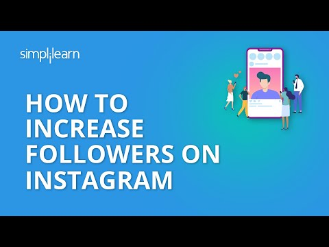 How To Increase Followers On Instagram | 20 Tips To Increase Instagram Followers 2020 | Simplilearn