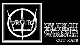 Prong - Cut-Rate (Manhattan Boat Cruise 2012)