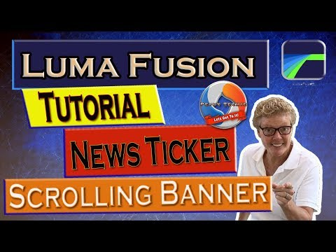 Create a News Ticker Scrolling Banner with Luma Fusion Tutorial.