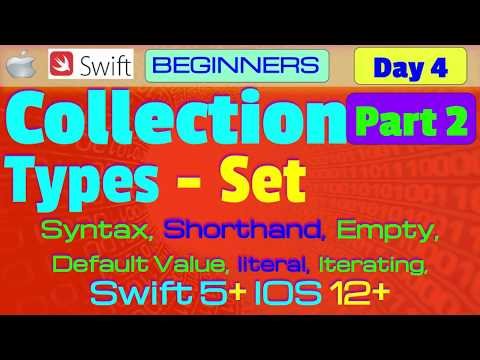 IOS , Swift 5, Theory, Tutorial, #04 P2  Collection Types - Sets thumbnail