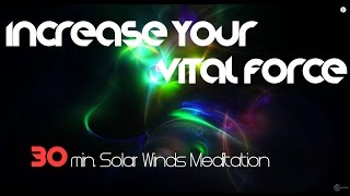 Repeat youtube video ➠ INCREASE YOUR VITAL FORCE ➠ Harmonic Choir ➠ Solar Winds MEDITATION  (by ॐ Intentional Sounds )