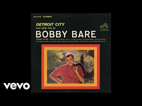 Bobby Bare - Detroit City (Audio)