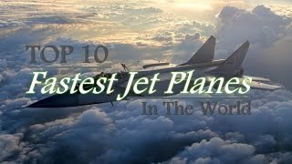 ✔ Supersonic! TOP 10 Fastest Airplane In The World
