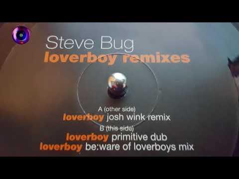 steve bug-loverboy (josh wink remix)