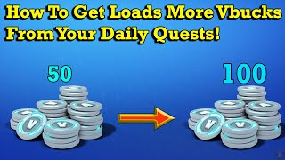 How to get 100 Vbucks from Daily Quests | Fortnite Save The World