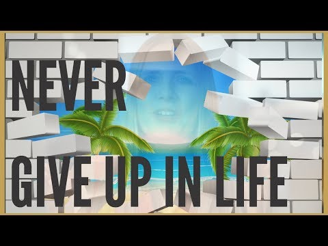 Never give up in life inspirational Video   Self Help Motivation