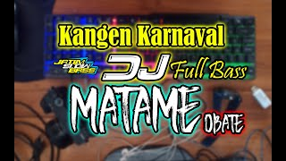 Download Lagu DJ MATAME JOGET KARNAVAL FULLBASS 2020 | JATIM SLOW BASS mp3