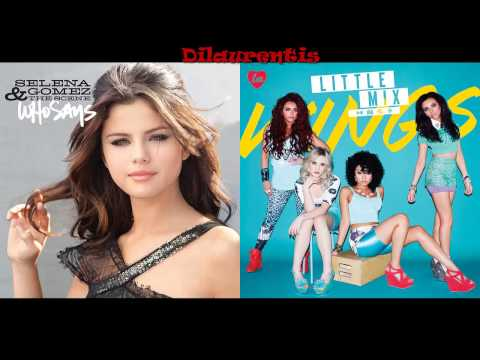 wings little mix and selena gomez who says