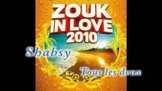 [Zouk 2010] Shabsy - Tous les deux (Zouk in love 2010)