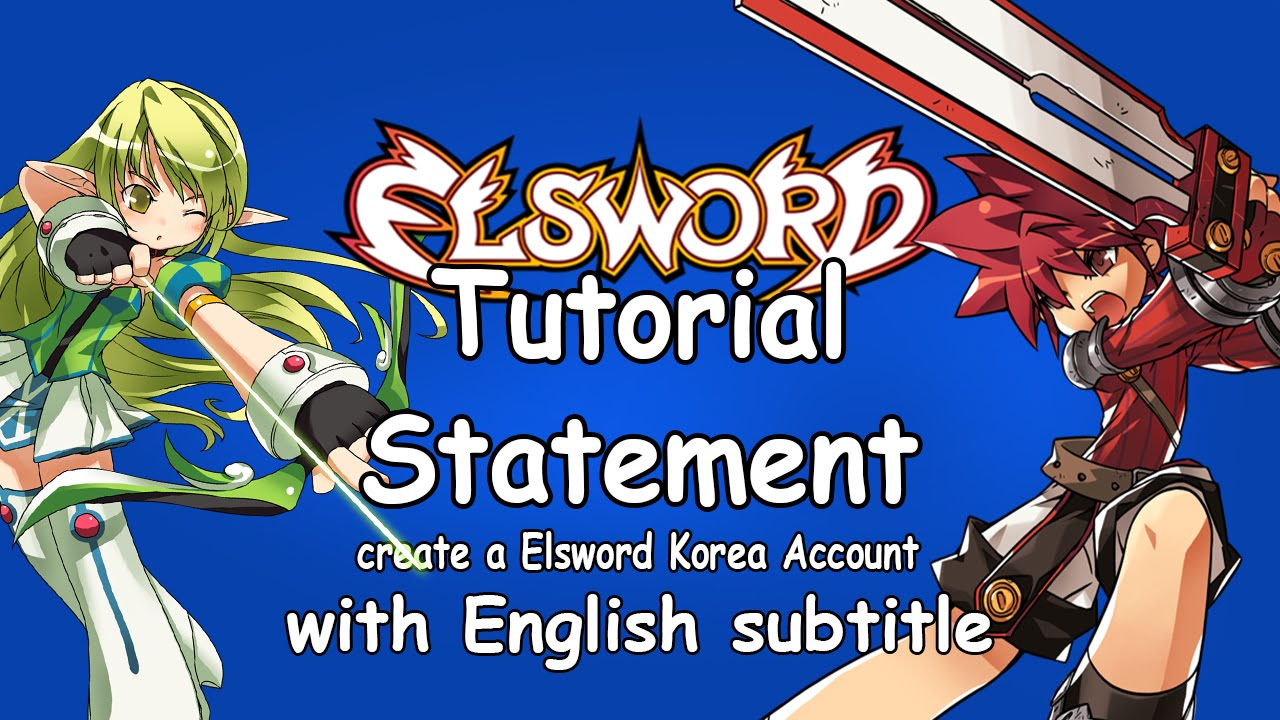 How to create a Elsword Korea Account | Tutorial | Statement [German  dub/English sub]