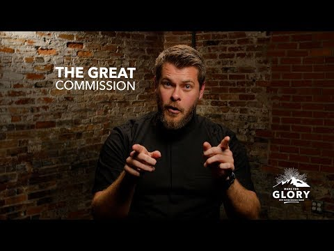 The Great Commission | Made for Glory