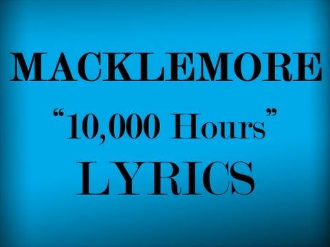 10,000 Hours Lyrics Video-Macklemore