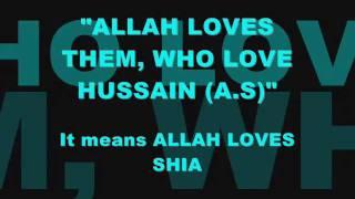 Shia Se ALLAH Muhabbat Karta hai Aur Shia JANNATI hain.  Proof !