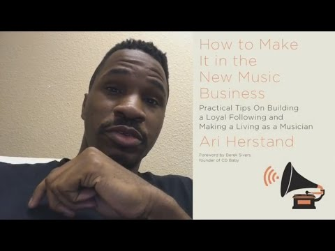 Gospel Lee review of How To Make It in the New Music Business book by Ari Herstand