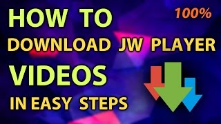 Video How to download online JW player videos which cannot be downloaded by web browser/IDM [100% working] download MP3, 3GP, MP4, WEBM, AVI, FLV Oktober 2018