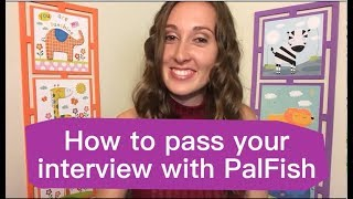How to Pass Your Interview and teach English online with PalFish