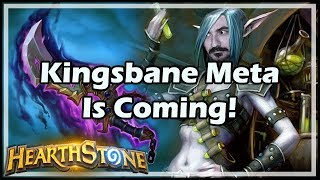 Kingsbane Meta Is Coming! - Boomsday / Constructed / Hearthstone