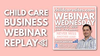 Never Miss Another Lead with Mike Hook from ChildCareCRM | WEBINAR REPLAY