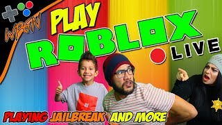 🔥 JOIN OUR GAME 💚 ROBLOX LIVE NOW 💚 PLAYING JAILBREAK AND MORE  (2-7-18)