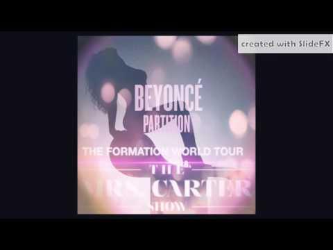 Beyoncé - Partition - The Formation World Tour x The Mrs. Carter Show Version [Info In Description]