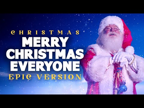 merry-christmas-everyone---epic-version-|-christmas-songs
