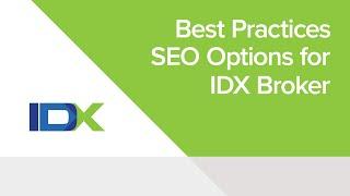Best Practices - SEO Options for IDX Broker