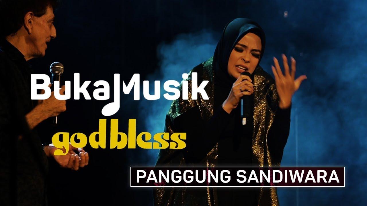 God Bless Feat Tantri Panggung Sandiwara Bukamusik