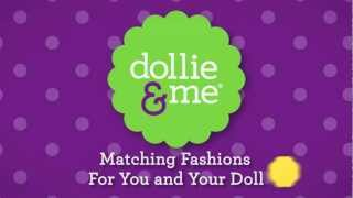 Dollie & Me. Matching Fashions For You & Your Doll!