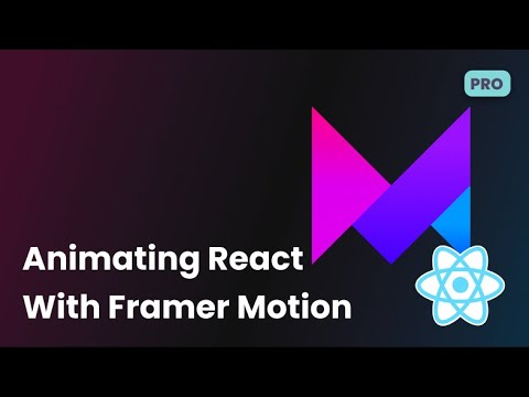 Animating React with Framer Motion